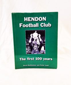 Hendon Football club the first 100 years